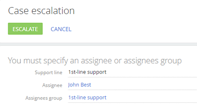 Case escalation - support line and assignee