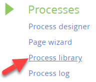 Process library from Process menu