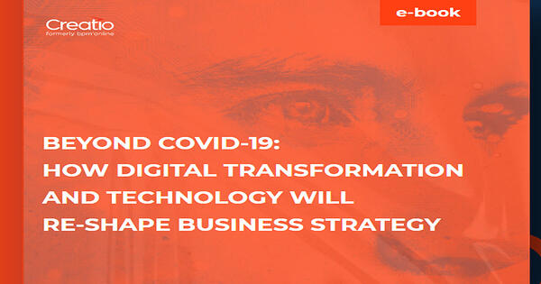 Beyond Covid-19-How digital transformation and technology will re-shape business strategy