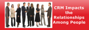 CRM impacts relationships among people