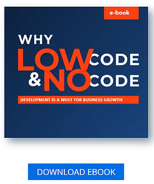 ebook Why Low-code and No-code development is a must for business growth