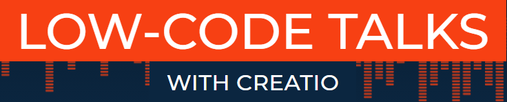 Low-code talks with Creatio-podcasts