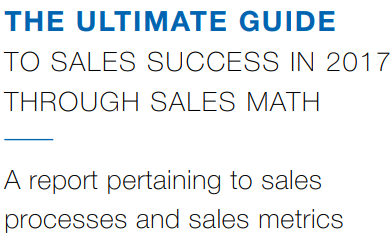 The Ultimate Guide to sales success in 2017 through sales math.png